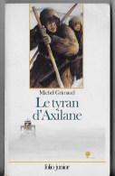 Le Tyran D'axilane - Livres, BD, Revues