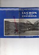 31 - LUCHON ET SES ENVIRONS- GUIGES BLEUS -SUPERBAGNERES-1958-ARREAU-SAINT LARY-VALLEE ASTEAU-VENASQUE-SAINT BEAT-ARAN- - Dépliants Turistici
