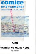 87 - AIXE SUR VIENNE ET NEXON -LIVRET COMICE INTERCANTONAL -18 MARS 1989- RACE LIMOUSINE- LES VASEIX LIMOGES - Limousin