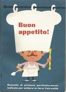Buon Appetito! Milano, 1960, Ricettario Illustrato Per Pentola Petronilla, A. Bruni & C., Pp. 70. - House & Kitchen