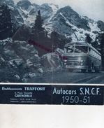 38 - GRENOBLE- DEPLIANT TOURISTIQUE AUTOCARS SNCF-1950-51- ETS. TRAFFORT-CAR AUTOBUS SAURER- SAVIA- LYON -NICE-CHAMONIX- - Dépliants Touristiques