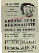 87 - AIXE SUR VIENNE- AFFICHE GRANDE FETE REGIONALISTE-EICOLO DAU BARBICHET-2 FEVRIER 1950- SALLE DES FETES - Manifesti