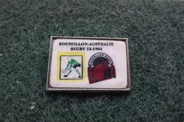 Pin's Rugby ROUSSILLON-AUSTRALIE RUGBY 13-1994   N°3209 - Rugby