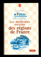 Livre: Les Meilleures Recettes Des Regions De France Par Susan Loomis (16-2840) - Gastronomie