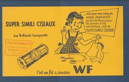 BUVARD - SUPER SIMILI CISEAUX - Fil à Coudre WF. LA MAISON DU BOUTON à SAINT-DIE (Vosges) - 2 Scannes - Textile & Vestimentaire