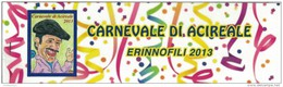 Acireale, Catania, Erinnofili, Carnevale 2013 - Vignetten (Erinnophilie)