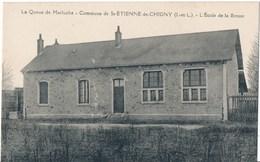 37. CPA. SAINT-ETIENNE-DE-CHIGNY. La Queue De Merluche. Ecole De La Brosse - Other Municipalities