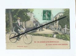 CPA  Fantaisie - De St Aubin D'Ecrosville Je Vous Envoie Mes Amitiés   (Vélo , Bicyclette ) - Saint-Aubin-d'Ecrosville