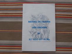 83 FREJUS  RECUEIL DE CHANTS DES ANCIENS DU 21° R.I.C - 21° R.I.Ma. - Livres, Revues & Catalogues
