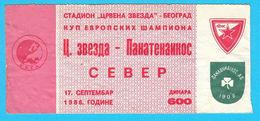 FCRED STAR : FC PANATHINAIKOS Greece 1986 UEFA CHAMPIONS LEAGUE Football Soccer Ticket Billet Fussball Biglietto Billete - Eintrittskarten