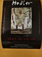 2831 - Exposition Hodler 1991 Fondation Gianadda Martigny 2 étiquettes (700e Confédération Hélvétique) - Art