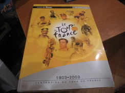 LIVRE DE ROUTE DU 90 ème TOUR DE FRANCE Du 5 Au 27 Juillet 2003 Cyclisme Centenaire Du Tour De France - Sport