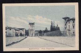 MAROSTICA - VICENZA - ANNI 30-40  PORTA BREGANZINA - Vicenza