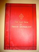 The Last Days Of BISHOP DUPANLOUP - Livres Anciens