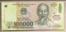 Vietnam - Banconota Circolata Da 100.000 Dong - 2010 - Polimero - Vietnam