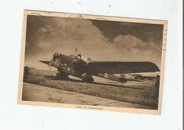 AVION DE BOMBARDEMENT (AVIATION MILITAIRE ) 1938 - 1919-1938