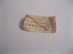 A.C.E.G.A.T Trieste Servizio Tranvie Biglietto Festivo - Europa