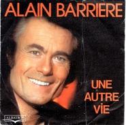 """Disque 45 Tours ALAIN BARRIERE """"une Autre Vie"""" """"paris Disco"""" (ALBATROS 10127) - Vinyl-Schallplatten"""