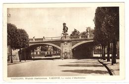 VARSOVIE - WARSZAWA - WARSAW - Wiaduckt Abarkiewicza - Le Viaduc D' Abarkiewicz - Poland