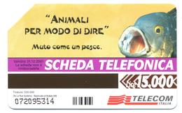 """Italie, Telecom, 15.000 L., Thème, Animaux, """"Muto Come Un Pesce"""" - Pesci"""