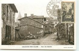 DEP 87 ORADOUR SUR GLANE CARTE AVEC LE TIMBRE ET CACHET COMMEMORATIF 13 OCTOBRE 1945 RUE DES BORDES AVANT LE DRAME - Oradour Sur Glane