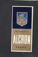VIEILLE ETIQUETTE AUTOCOLLANTE TCHECOSLOVAQUIE INTER HOTEL ALCRON PRAHA/PRAGUE VINTAGE LUGGAGE LABEL - Hotel Labels