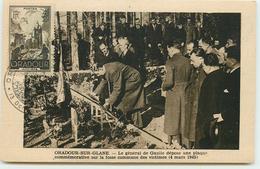 DEP 87 ORADOUR SUR GLANE CARTE AVEC LE TIMBRE ET CACHET COMMEMORATIF 13 OCTOBRE 1945 LE GL DE GAULLE DEPOSE UNE PLAQUE - Oradour Sur Glane