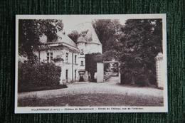 VILLEPERDUE - Château De BOISBONNARD, Entrée Du Château, Vue De L'intérieur. - France