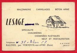-- CARTE DE VISITE - BALINES PAR VERNEUIL Sur AVRE (Eure) LESAGE Fils - Maçonnerie Carrelages Béton Armé -- - Visiting Cards
