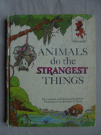 Ancien - Petit Livre Illustré Pour Enfant - Animal's Do The Strangest Things - Children's