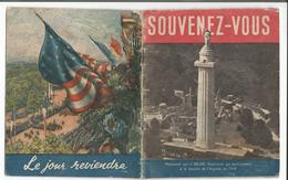 Guerres 1914-18 Et 1939-45, SOUVENEZ-VOUS, Brochure 11x13 De 32 Pages De Photos - Documents Historiques
