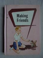 Ancien - Petit Livre De Lecture Illustré Pour Enfant - Making Friends - 1956 - Enfants