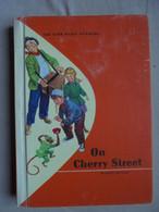 Ancien - Petit Livre De Lecture Pour Enfant - On Cherry Street - 1964 - Enfants
