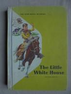Ancien - Petit Livre De Lecture Pour Enfant - The Little White House - 1961 - Children's