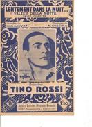 Partition- Lentement Dans La Nuit - Tino Rossi -Paroles: Louis Sauvat - Musiques: A. Cuscina - Non Classés