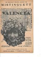 Partition- Valencia- Mistinguett -Paroles : L. Boyer - Musiques: José Padilla - Non Classés