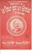 Partition- Le Coeur Est Un Grelot - K. Ditan   -Paroles : H. Poupon   - Musiques:G. PICQUET - Non Classés