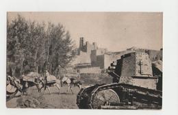 Char - MAROC - Char De Combat Accompagnant Une Colonne De Ravitaillement - 1914-18