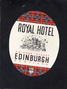 VIEILLE ETIQUETTE AUTOCOLLANTE ECOSSE ROYAL HOTEL EDINBURGH VINTAGE LUGGAGE LABELT - Etiquettes D'hotels