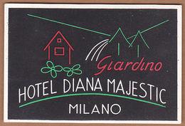 AC - GIARDINO HOTEL DIANA MAJESTIC MILANO VINTAGE LUGGAGE LABEL - Non Classificati
