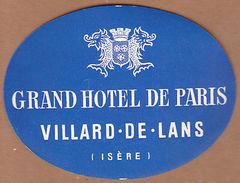 AC - GRAND HOTEL DE PARIS VILLARD DE LANS ISERE VINTAGE LUGGAGE LABEL - Other Collections