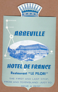 AC - ABBEVILLE HOTEL DE FRANCE RESTAURANT LE PILORI VINTAGE LUGGAGE LABEL - Non Classificati
