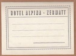 AC - HOTEL ALPINA ZERMATT VINTAGE LUGGAGE LABEL - Non Classificati