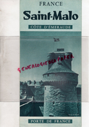35 - SAINT MALO - DEPLIANT TOURISTIQUE ANNEES 50- EDITION MICHEL GUERIN- PORTE DE FRANCE- PHOTOS KARQUEL - Dépliants Turistici