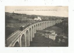 G-I-E , Cp , 87 , SAINT LEONARD , Chemin De Fer , Train , Viaduc De 23 Arches , Vierge , Imp : M.T. - Saint Leonard De Noblat