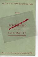 75- PARIS - PROGRAMME LA FEERIE DE LA GLACE- LE CPG DU PALAIS DE GLACE- JACQUELINE VIVES- CHAMPS ELYSEES- - Programs