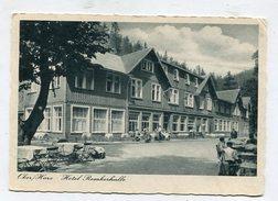 GERMANY - AK291085 Oker / Harz - Hotel Romkerhalle - Oberharz