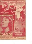 Partition- La Rue De Notre Amour  - DAMIA -Paroles : Maurice VANDAIR  - Musique: Alexander - Non Classés