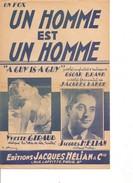 Partition- Un Homme Est Un Homme- Yvette GIRAUD Et Jacques HELIAN -Paroles : J. LARUE  - Musique: O. BRAND - Non Classés