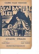 Partition- Le Beau Danuble Bleu -  Johann Strauss  -Paroles : Charles PLEAU  - Musique: J. MASSON - Non Classés